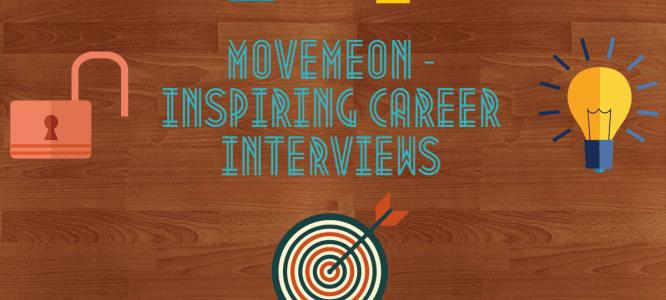 Movemeon's Inspiring Career Interviews – Part 2