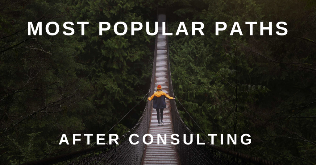 The most popular career paths after consulting