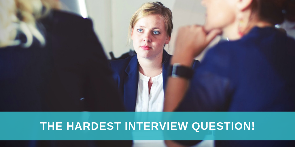 The hardest interview question