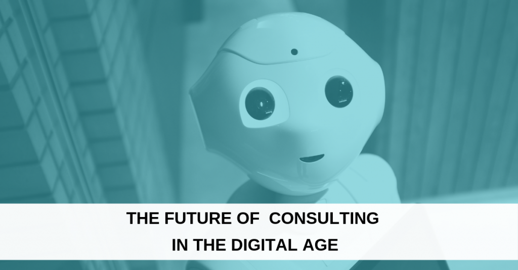 The future of consulting in the digital age