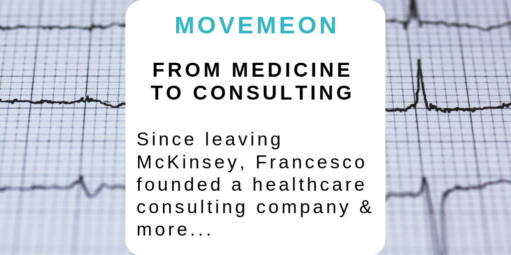 From medicine to consulting