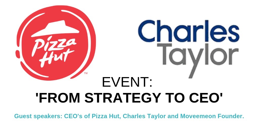 Movemeon, Pizza Hut & Charles Taylor Event: from strategy to CEO – the best advice