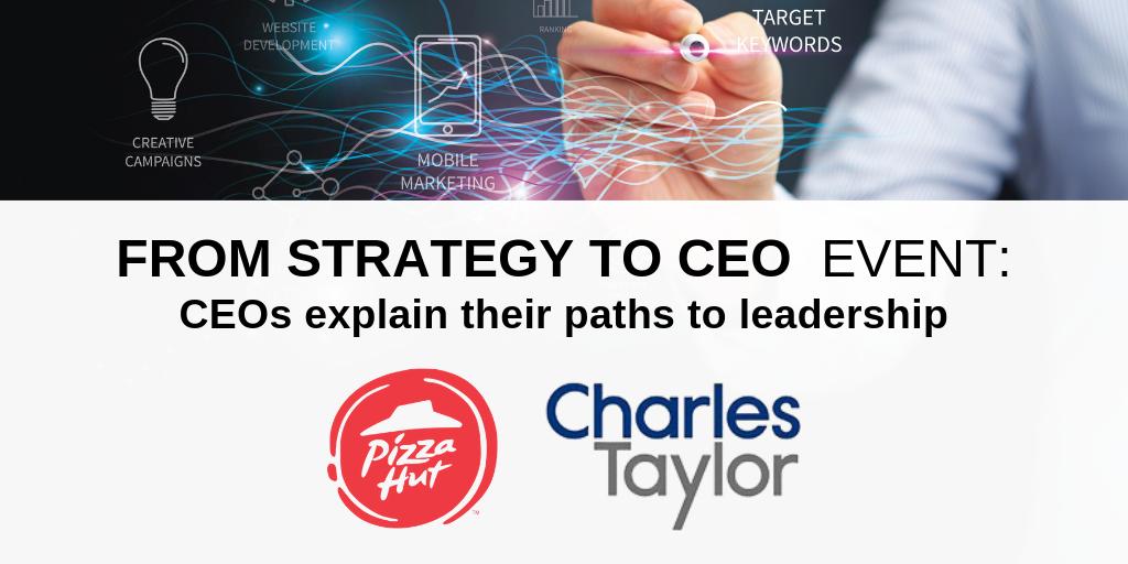 PizzaHut & Charles Taylor CEOs explain their paths to leadership