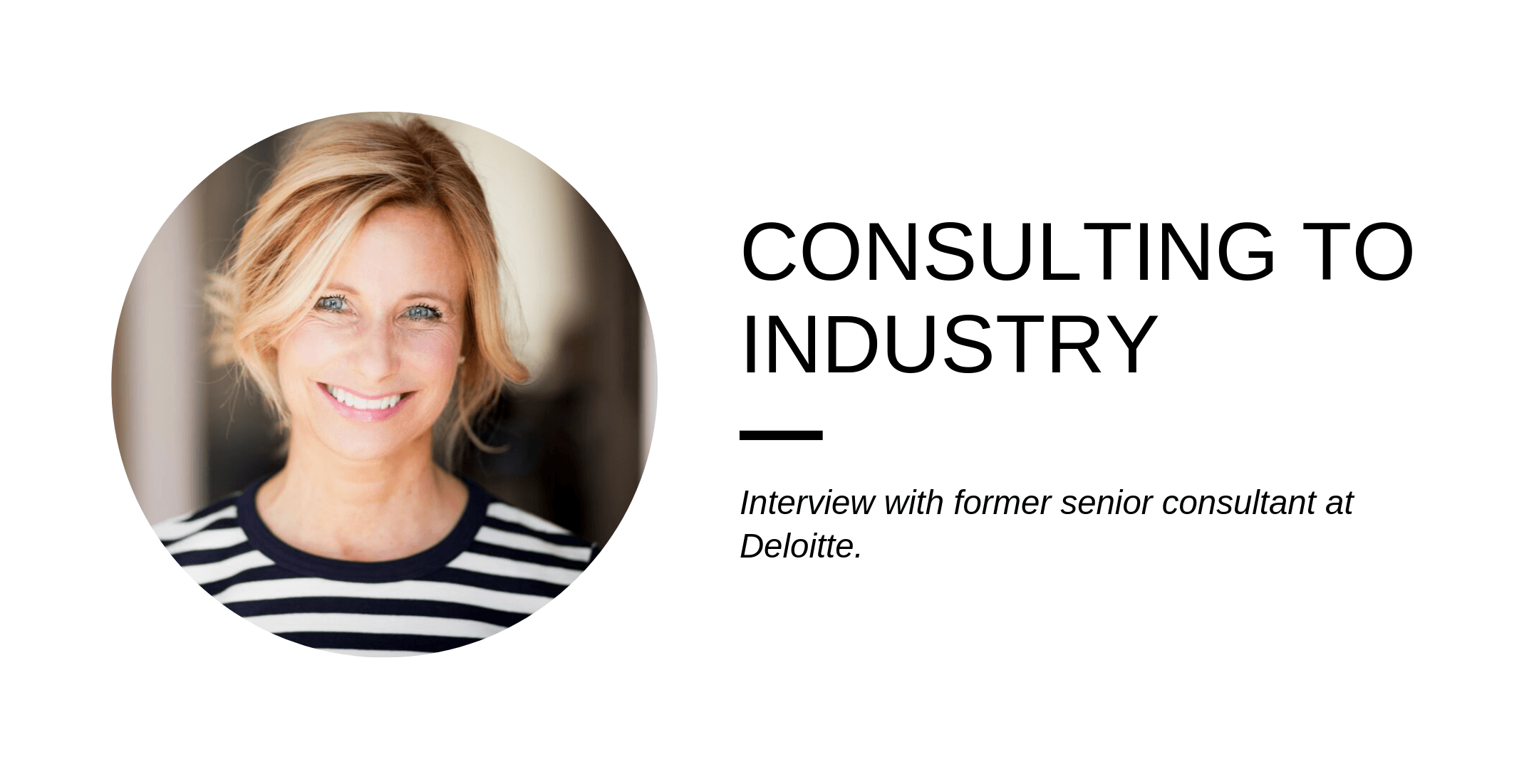 From consulting to industry – Candidate interview (Former senior consultant at Deloitte)