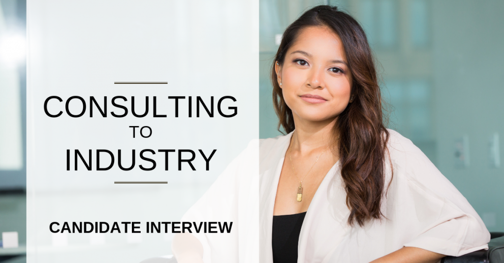 From consulting to industry – Candidate interview