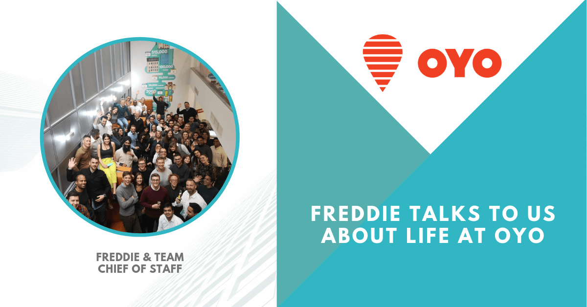 Employer – Freddie talks to us about life at OYO