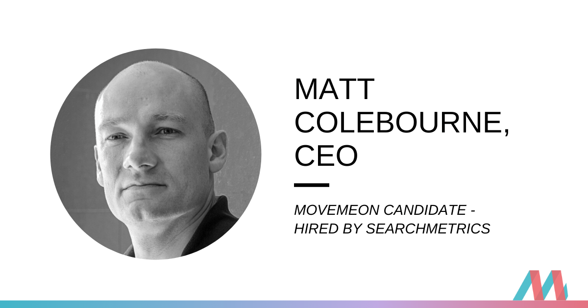 Hired – Matt Colebourne, CEO, explains his journey to Searchmetrics