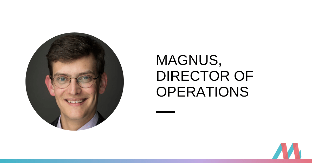 Consulting to Agriculture to Director of Operations – Magnus Rowbotham