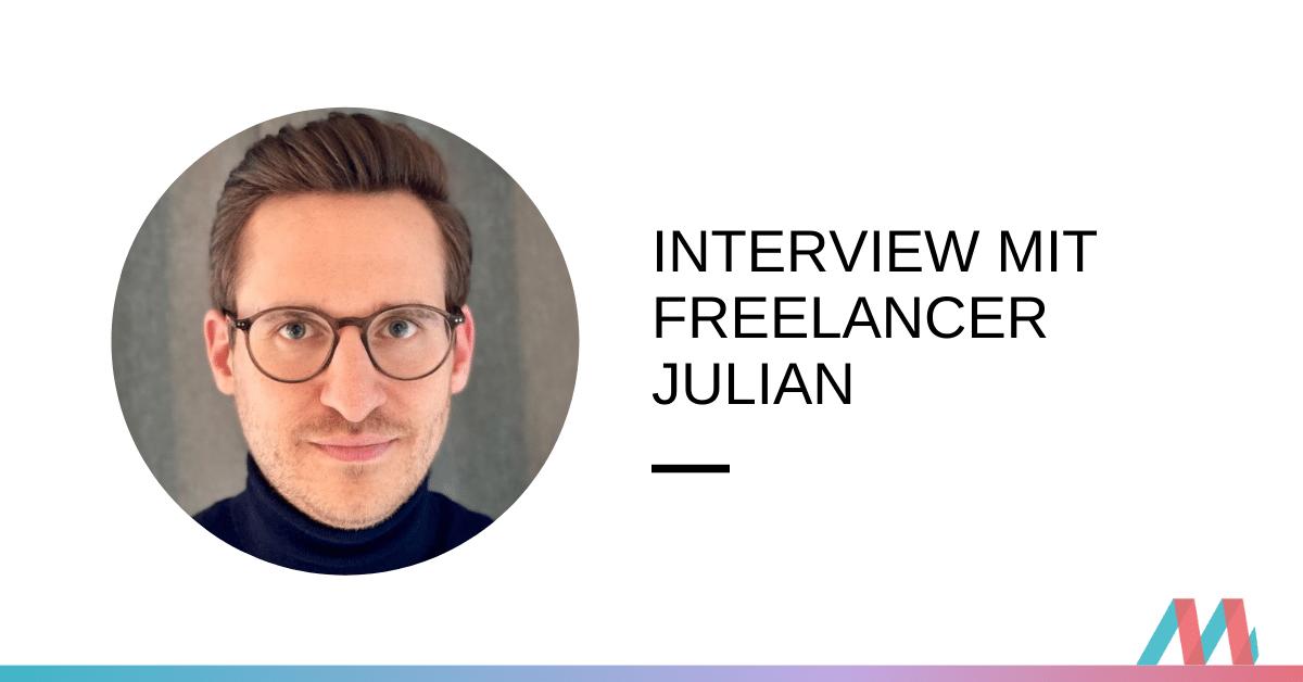 Interview mit Freelancer Julian