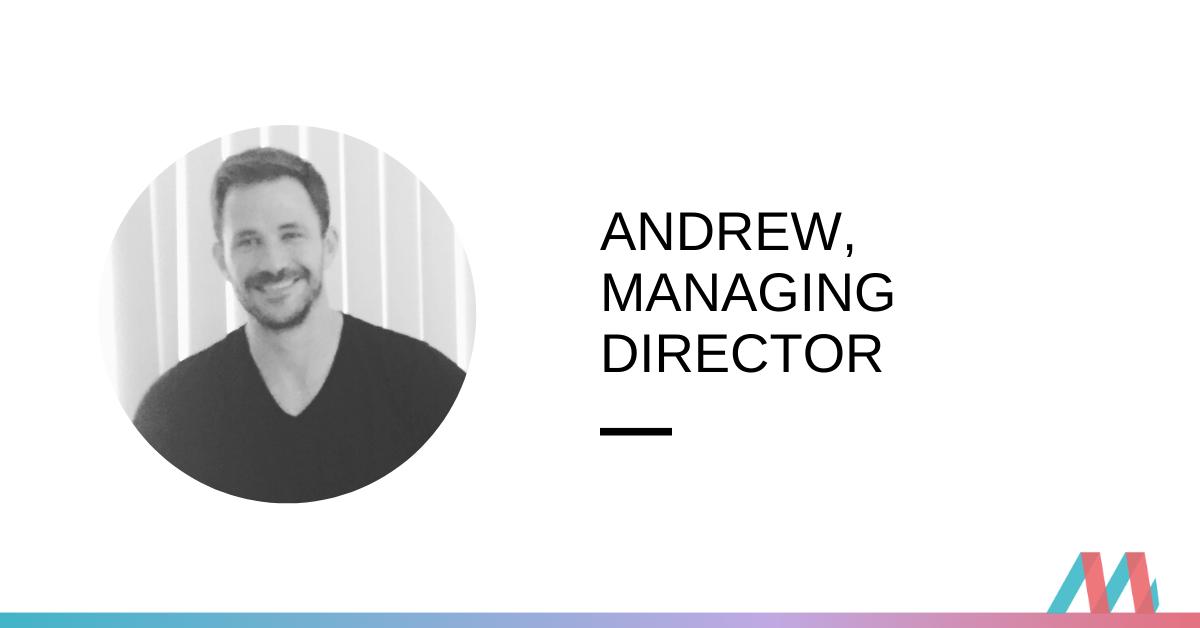 Andrew Helms, Managing Director – career interview