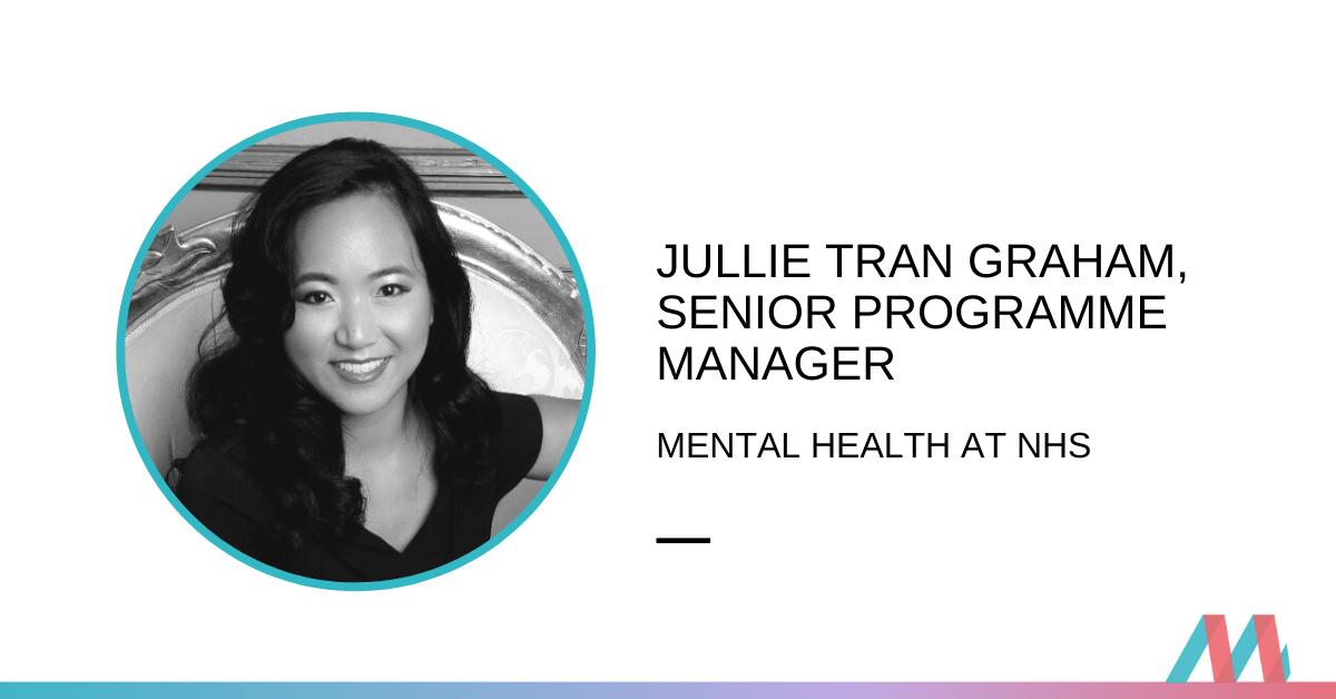 Jullie Tran Graham, Senior Programme Manager – career interview