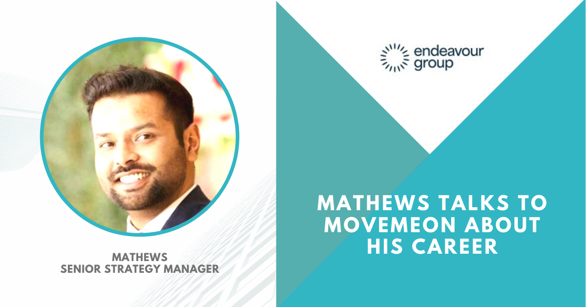 We speak to Mathews, ex-Deloitte Senior Strategy Manager at Endeavour Group